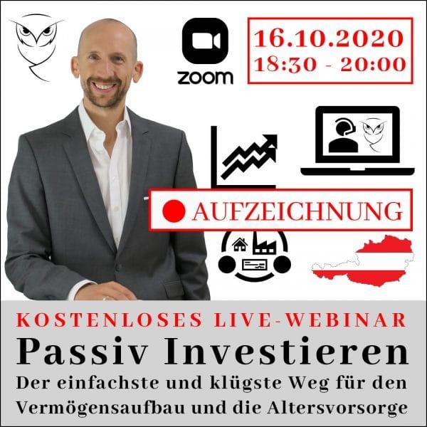 Aufzeichnung kostenloses Webinar - Passiv Investieren - Geldanlage und Altersvorsorge in Österreich